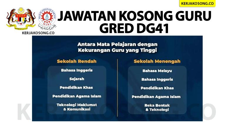 Jawatan Kosong Guru Gred DG41