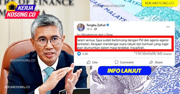 Kerajaan Dengar Suara Rakyat, Bantuan i-Sinar & Moratorium Akan Diumum Dalam Masa Terdekat – Tengku Zafrul