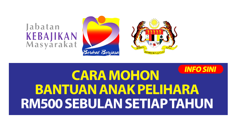 Cara Mohon Bantuan Anak Pelihara RM500 Sebulan Setiap Tahun