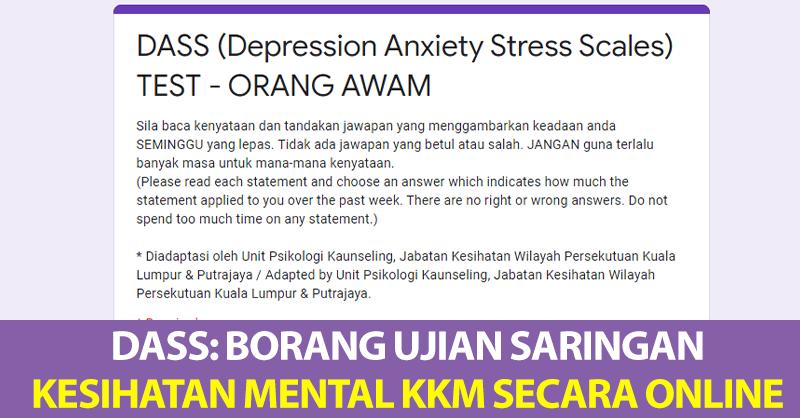 DASS: Borang Ujian Saringan Kesihatan Mental KKM Secara Online