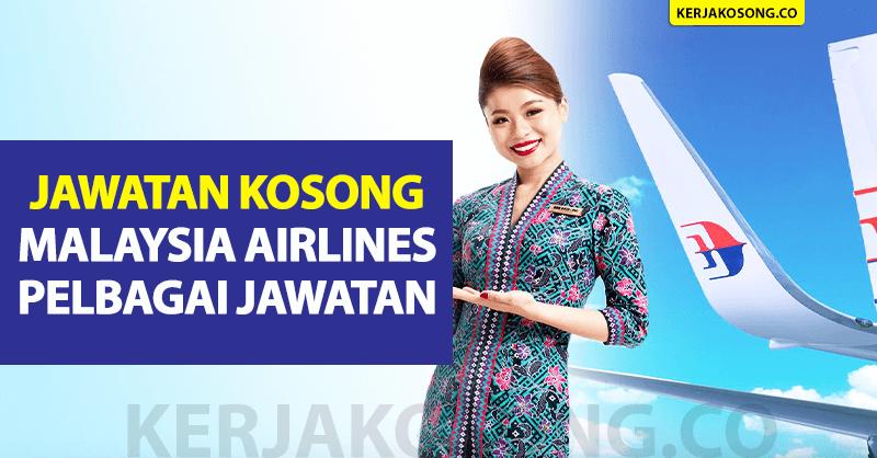Jawatan Kosong Malaysia Airlines - Pelbagai Jawatan
