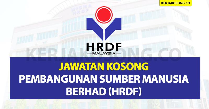 Jawatan Kosong Pembangunan Sumber Manusia Berhad (HRDF)