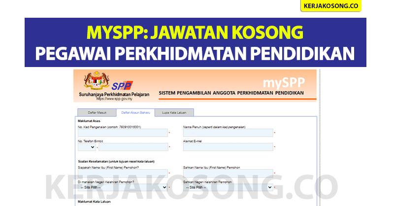 MySPP : Daftar & Permohonan Jawatan Kosong Pegawai Perkhidmatan Pendidikan