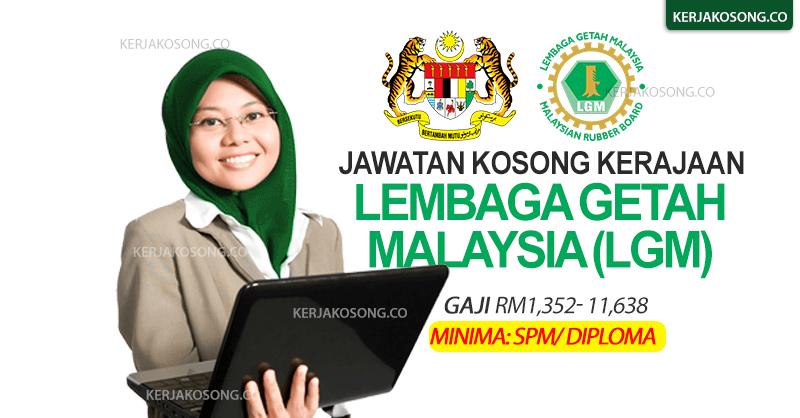 jawatan kosong lgm lembaga getah malaysia 2021 terkini kerajaan